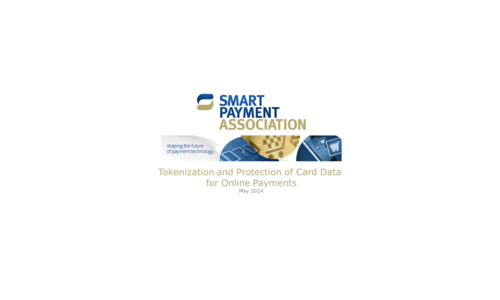 Latest SPA Paper: Tokenization and Protection of Card Data for Online Payments